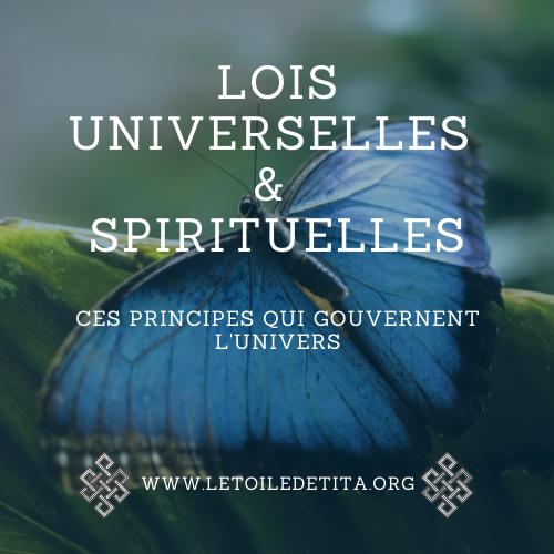 Lois universelles spirituelles ces principes qui gouvernent l univers